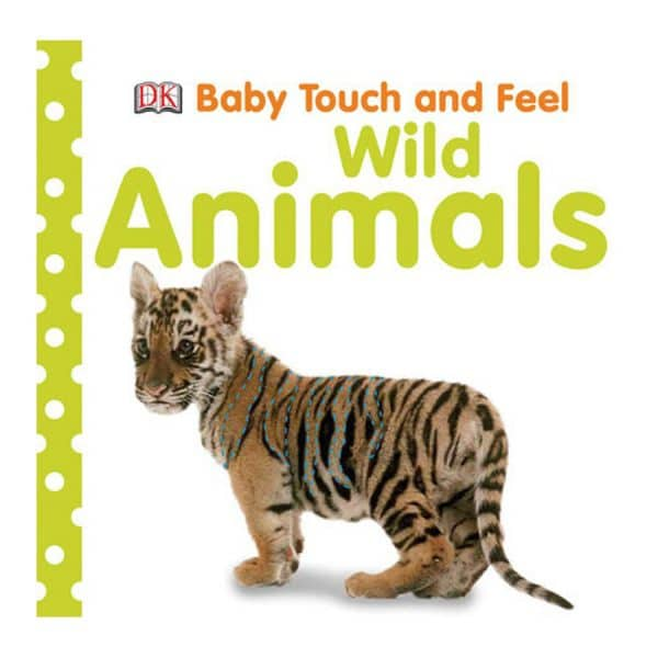 Wild Animals Baby Touch and Feel