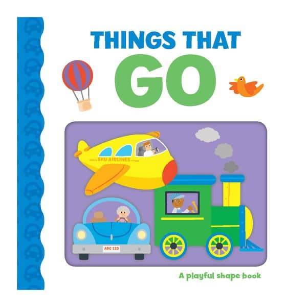 A Playful Shape Book: Things that Go