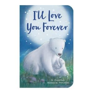 I'll Love You Forever Board book