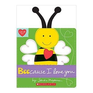 Beecause I Love You Board book