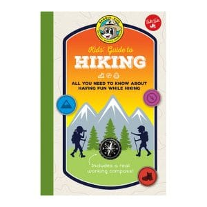 Ranger Rick Kids' Guide to Hiking: All you need to know about having fun while hiking