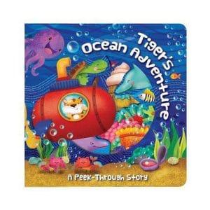 Tiger's Ocean Adventure: A Peek-Through Story Board Book