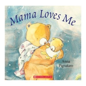 Mama Loves Me Hardcover