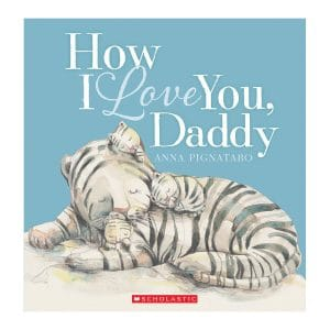 How I Love You, Daddy Hardcover