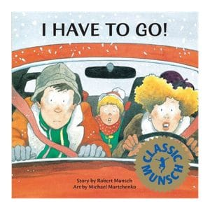 I Have to Go! Hardcover