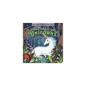 The Magic of Unicorns: Magic (Field Guide to Fabulous Creatures)