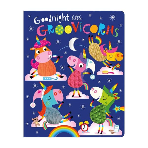 Goodnight Little Groovicorns - Board Book