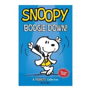 Snoopy Boogie Down! A Peanuts Collection