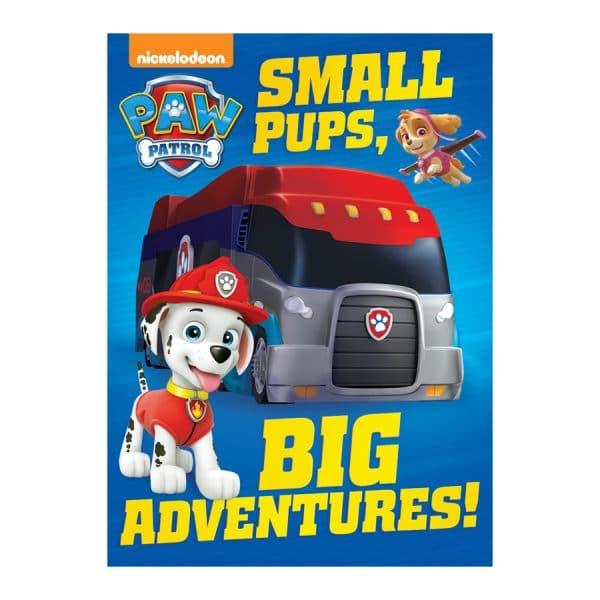 Small Pups, Big Adventures! (PAW Patrol) Board book