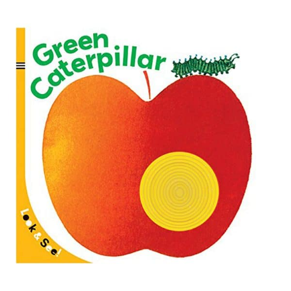 Look & See: The Green Caterpillar Board book