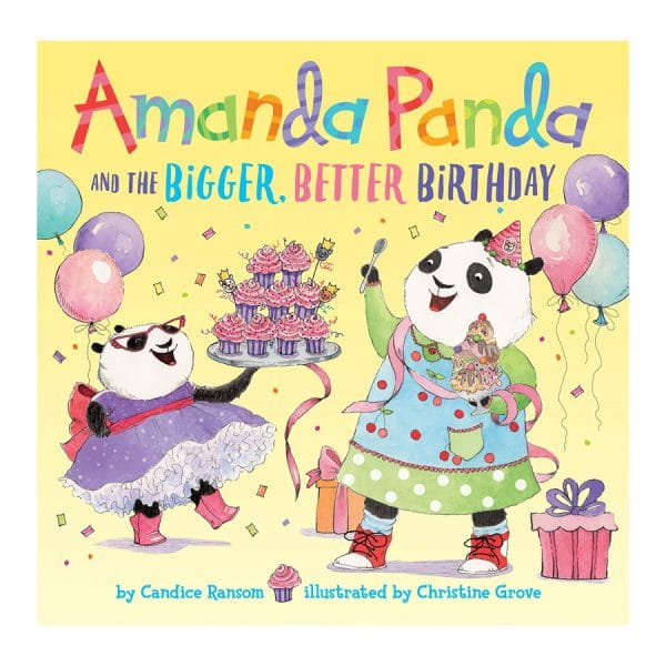 Amanda Panda and the Bigger, Better Birthday Hardcover