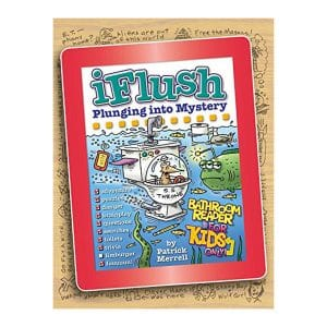 Uncle John's iFlush: Plunging into Mystery Bathroom Reader For Kids Only! Hardcover