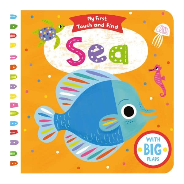 Sea (My First Touch and Find) Board book