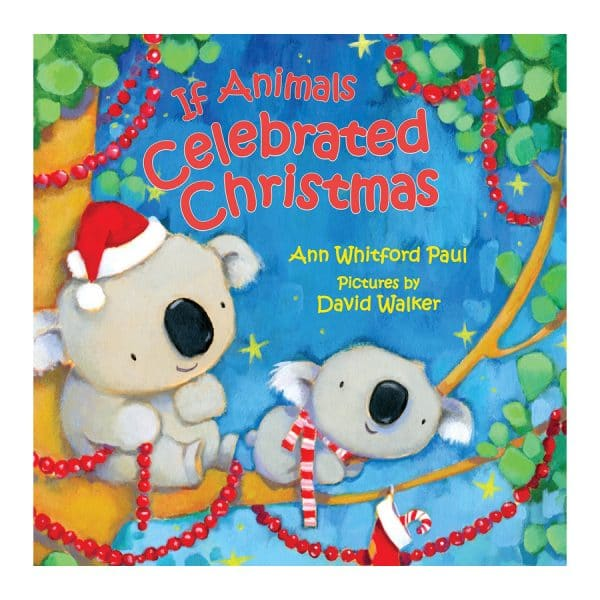 If Animals Celebrated Christmas Board book
