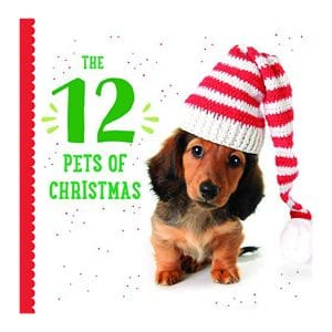 The Twelve Pets of Christmas Board book