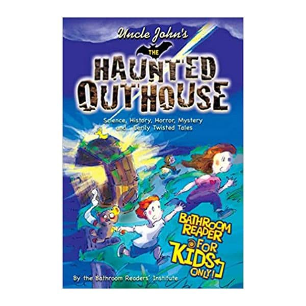 Uncle John's The Haunted Outhouse Bathroom Reader For Kids Only! Paperback