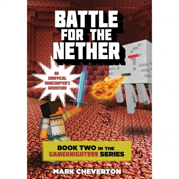 Battle for the Nether Book Two in the Gameknight999 Series