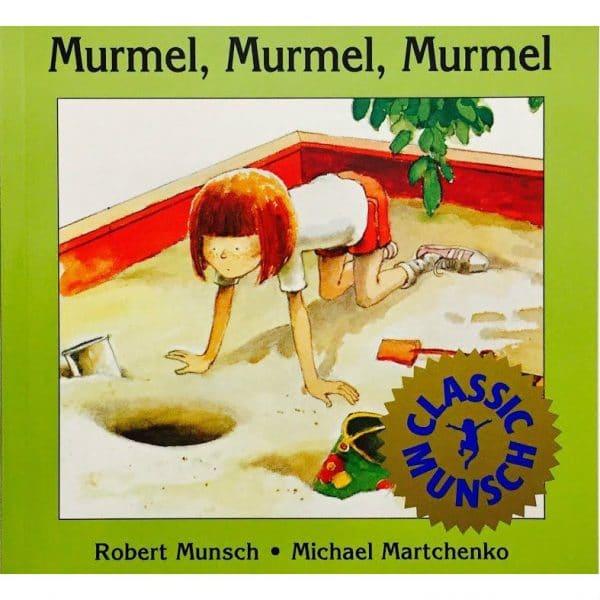 Murmel Murmel Murmel by Robert Munsch Hardcover
