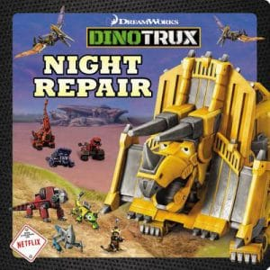 Dinotrux Night Repair