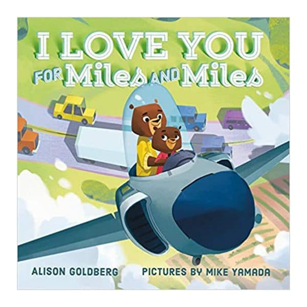 I Love You for Miles and Miles Board book