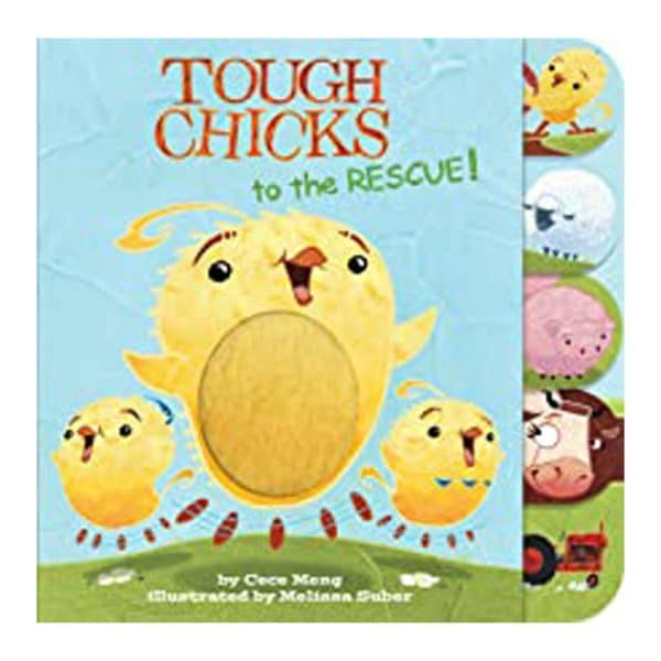 Tough Chicks to the Rescue! (tabbed touch-and-feel) Board book