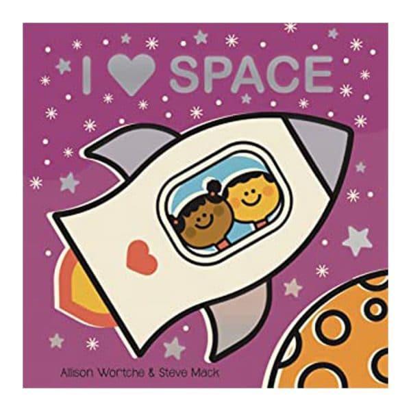 I Love Space Board Book