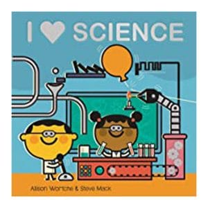 I Love Science Board Book