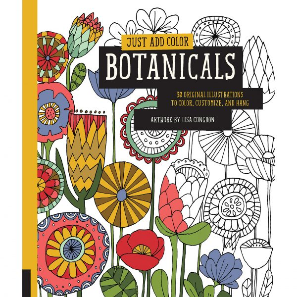 Just Add Color Botanicals 30 Original Illustrations To Color Customize and Hang