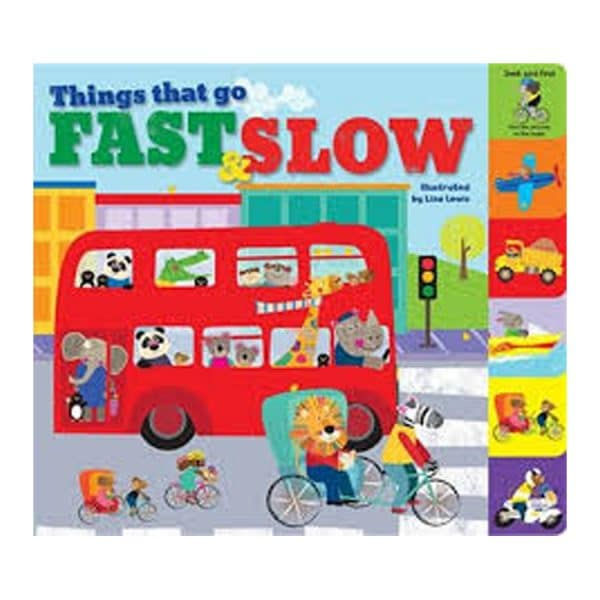 Things That Go Fast & Slow Board Book