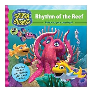 Splash and Bubbles: Rhythm of the Reef with sticker play scene Paperback