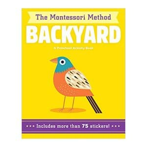 Backyard (The Montessori Method) A Preschool Activity Book Paperback