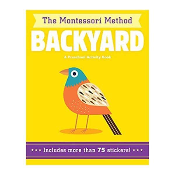 Backyard (The Montessori Method) A Preschool Activity Book Paperback