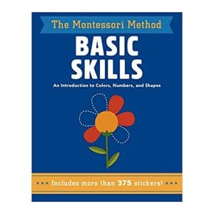 Basic Skills: (The Montessori Method) An Introduction to Colors, Numbers, and Shapes Paperback