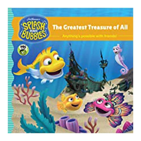 Splash and Bubbles: The Greatest Treasure of All with sticker play scene Paperback