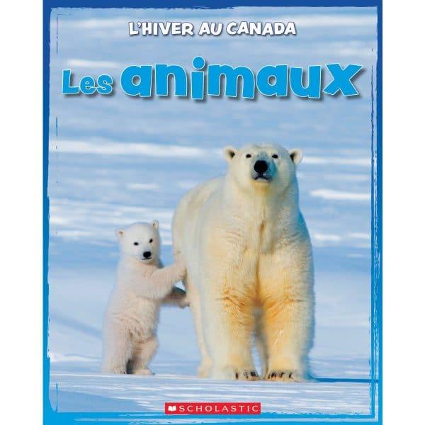 L' Hiver Au Canada Les Animaux