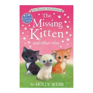 The Missing Kitten and Other Tales (3 books in 1)