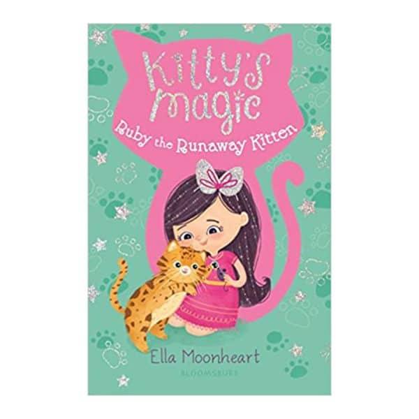 Kitty's Magic: Ruby the Runaway Kitten Paperback