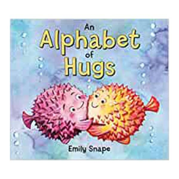An Alphabet of Hugs Board book