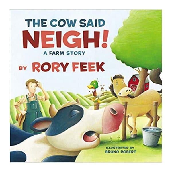 The Cow Said Neigh! (board book): A Farm Story