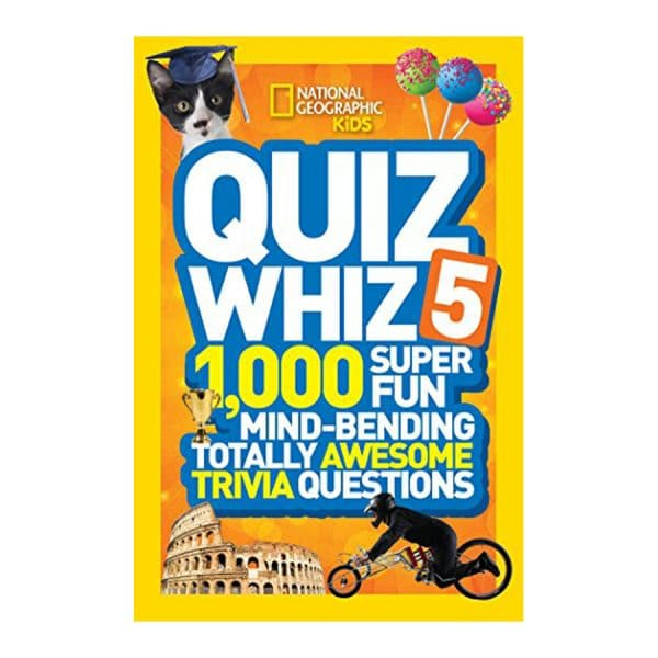 Quiz Whiz 5: 1,000 Super Fun Mind-bending Totally Awesome Trivia Questions (National Geographic Kids)