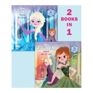 Disney Frozen: Princess Anna's Act of Love / Queen Elsa's Icy Magic (2 Books in 1 with over 50 Stickers)