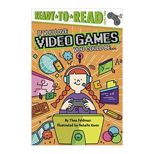 If You Love Video Games, You Could Be...(Level 2) Paperback