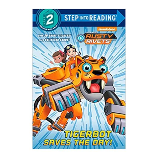 Tigerbot Saves the Day! (Rusty Rivets) Step Into Reading, Level 2