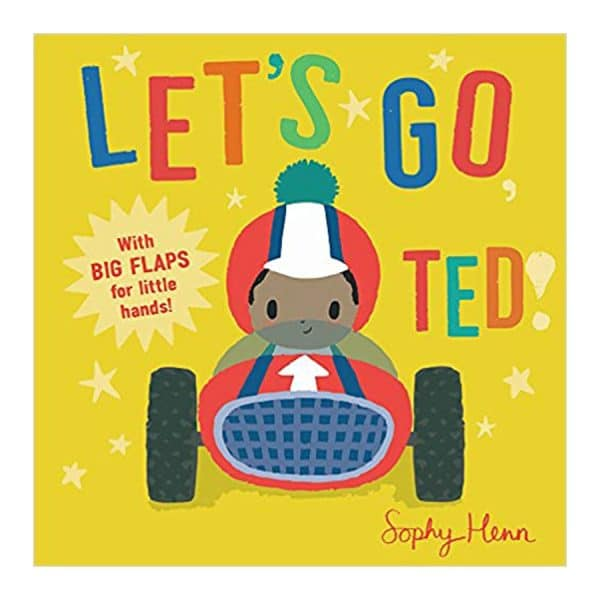 Let's Go, Ted! (Lift the flap) Board book