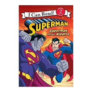 Superman Classic: Superman versus Bizarro (I Can Read, Level 2)