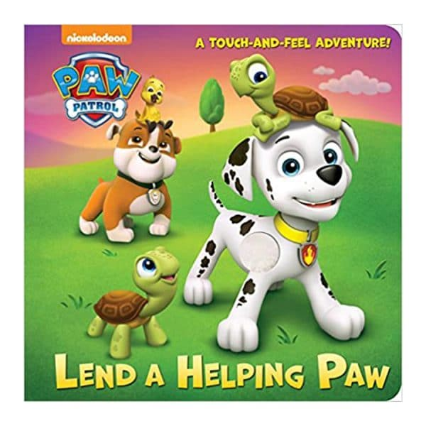 Paw Patrol: Lend A Helping Hand ( A Touch and Feel Adventure!)