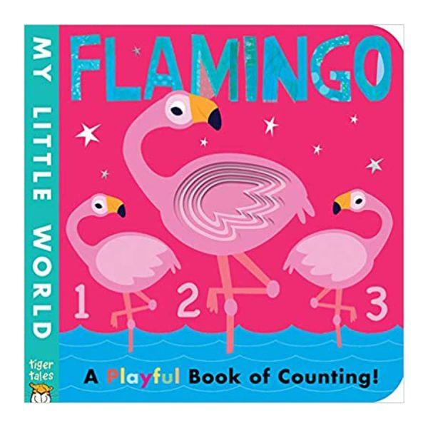 Flamingo (My Little World) Board Book