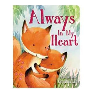 Always In My Heart Board book
