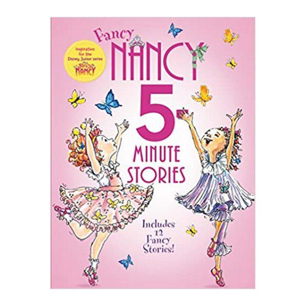 Fancy Nancy: 5-Minute Stories Hardcover