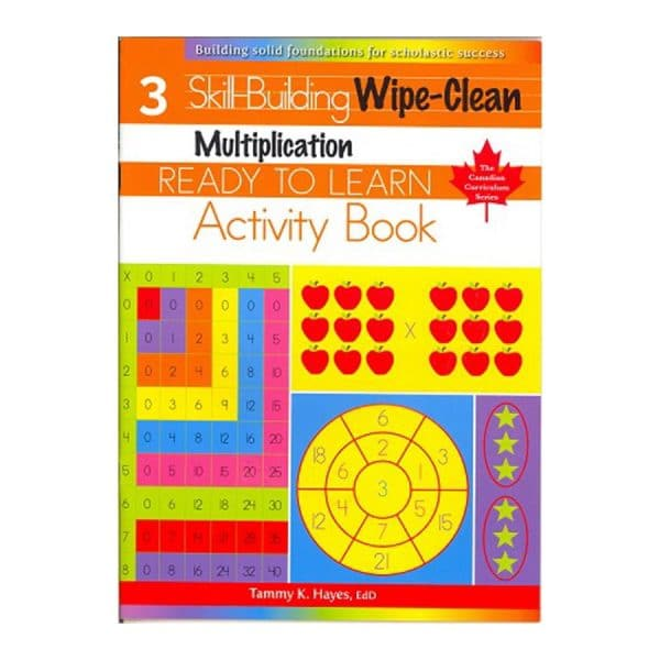 Multiplication: Grade 3 Skill building Wipe-Clean Activity Book (Ready to Learn, Canadian Curriculum Series)